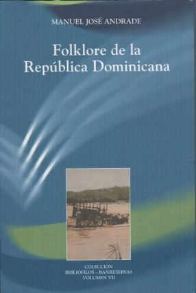 FOLKLORE DE LA REPUBLICA DOMINICANA.